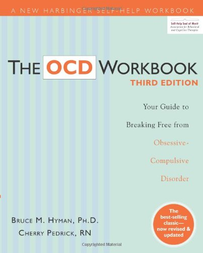 OCD Your Guide to Breaking Free from Obsessive-Compulsive Disorder 3rd 2010 (Revised) edition cover