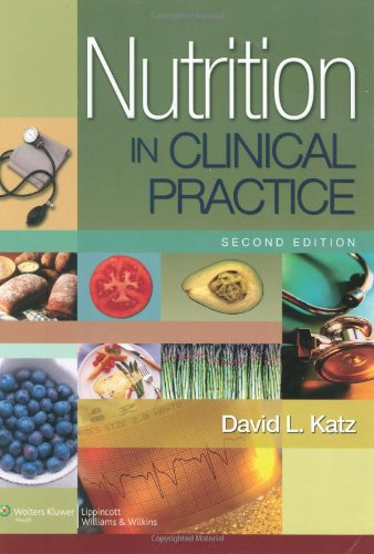 Nutrition in Clinical Practice A Comprehensive, Evidence-Based Manual for the Practitioner 2nd 2007 (Revised) edition cover