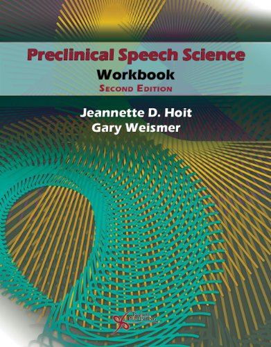 Preclincial Speech Science Workbook  2nd 2013 (Revised) edition cover