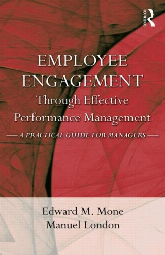 Employee Engagement Through Effective Performance Management A Practical Guide for Managers  2010 edition cover