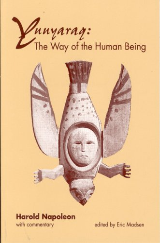 Yuuyaraq The Way of the Human Being  1991 edition cover