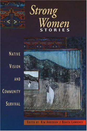 Strong Women Stories Native Vision and Community Survival  2003 edition cover