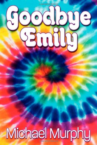 Goodbye Emily  N/A 9781938467219 Front Cover