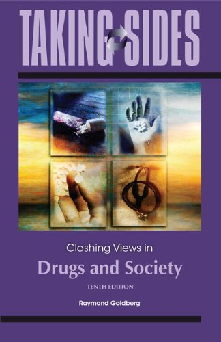 Taking Sides: Clashing Views in Drugs and Society  10th 2012 edition cover