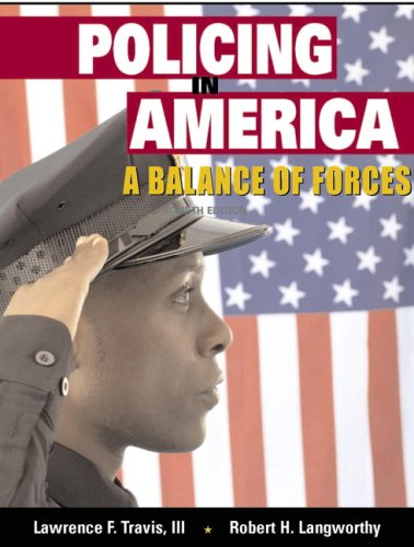 Policing in America A Balance of Forces 4th 2008 edition cover