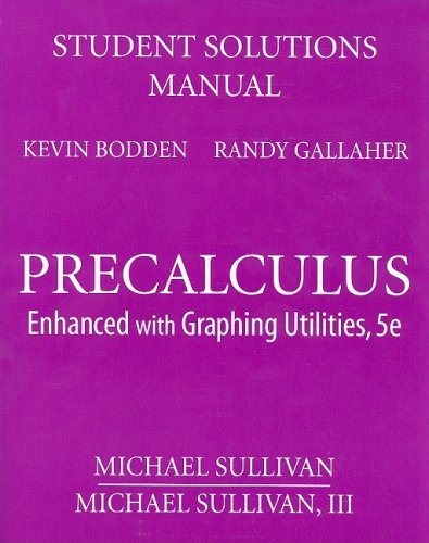 Student Solutions Manual for Precalculus Enhanced with Graphing Utilities 5th 2009 edition cover