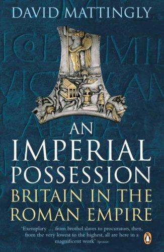 Imperial Possession Britain in the Roman Empire  2007 edition cover