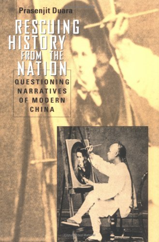 Rescuing History from the Nation Questioning Narratives of Modern China  1995 9780226167220 Front Cover