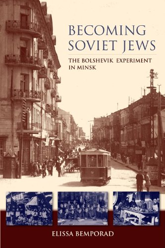 Becoming Soviet Jews The Bolshevik Experiment in Minsk  2013 9780253008220 Front Cover