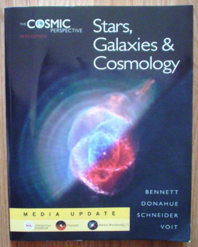 Cosmic Perspective Stars, Galaxies, and Cosmology 5th 2009 (Revised) edition cover