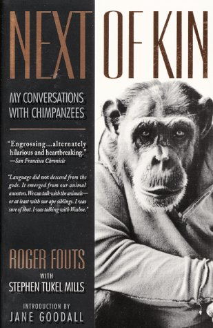 Next of Kin My Conversations with Chimpanzees N/A edition cover