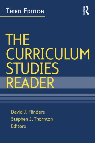Curriculum Studies Reader  3rd 2009 (Revised) edition cover
