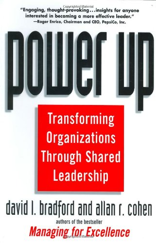 Power Up Transforming Organizations Through Shared Leadership  1998 9780471121220 Front Cover