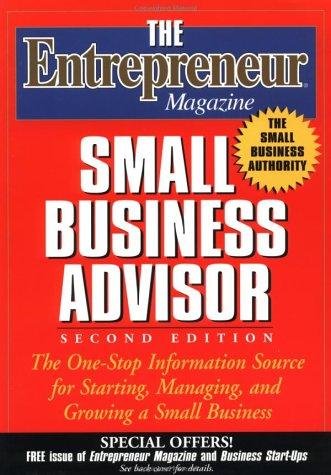 Entrepreneur Magazine Small Business Advisor 2nd 1999 9780471332220 Front Cover