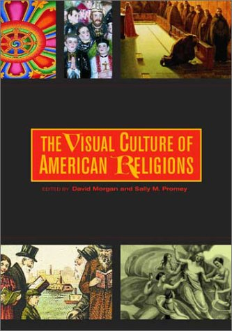 Visual Culture of American Religions   2001 edition cover