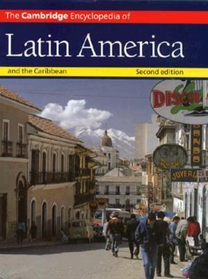 Cambridge Encyclopedia of Latin America and the Caribbean  2nd 1992 (Revised) edition cover