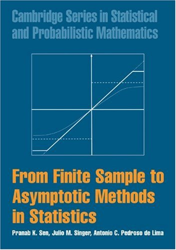 From Finite Sample to Asymptotic Methods in Statistics  2nd 2009 9780521877220 Front Cover