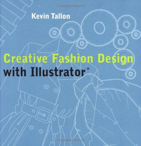 Creative Fashion Design with Illustrator   2006 edition cover