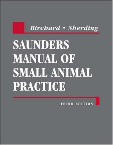Saunders Manual of Small Animal Practice  3rd 2005 (Revised) edition cover