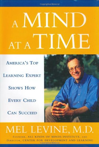 Mind at a Time America's Top Learning Expert Shows How Every Child Can Succeed  2002 edition cover