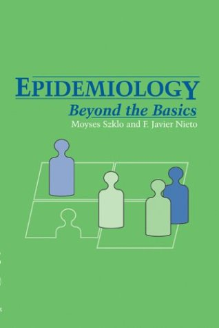 Epidemiology Beyond the Basics  2004 edition cover