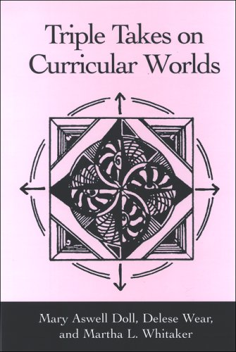 Triple Takes on Curricular Worlds  N/A edition cover