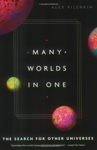 Many Worlds in One The Search for Other Universes  2007 edition cover