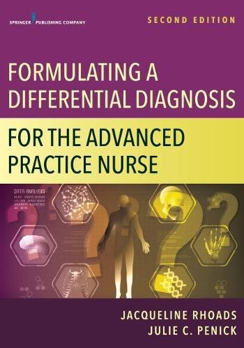 Formulating a Differential Diagnosis For the Advanced Practice Provider 2nd 2018 9780826152220 Front Cover