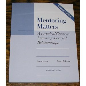 Mentoring Matters : A Practical Guide to Learning-Focused Relationships, 2nd Edition 2nd 2003 edition cover