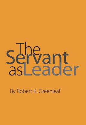 SERVANT AS LEADER ESSAY N/A edition cover