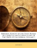 Biennial Report of the State Board of Charities and Corrections of the State of California  N/A edition cover