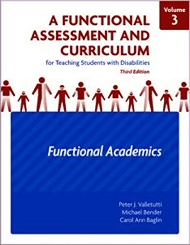 Functional Assessment and Curriculum for Teaching Students with Disabilities Functional Academics 3rd 2008 edition cover