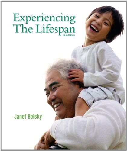 Experiencing the Lifespan  3rd 2013 (Revised) edition cover