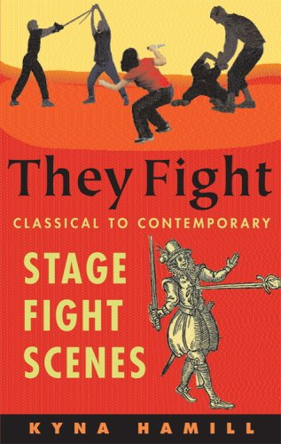 They Fight : Classical and Contemporary Stage Fight Scenes 1st 2003 edition cover