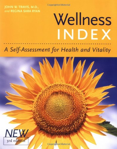 Wellness Index, 3rd Edition A Self-Assessment of Health and Vitality 3rd 2004 edition cover