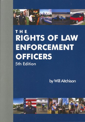 Rights of Law Enforcement Officers 5th 2004 edition cover