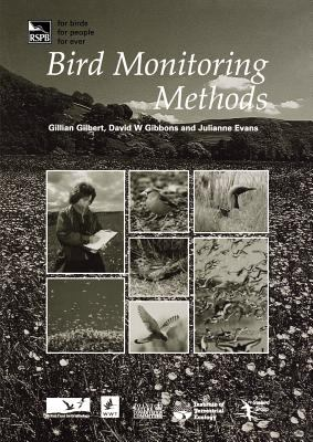 Bird Monitoring Methods: A Manual of Techniques for Key Uk Species  2011 edition cover
