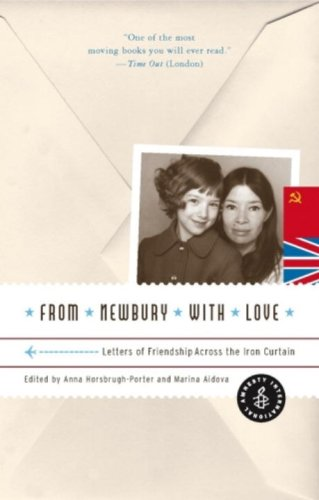 From Newbury with Love Letters of Friendship Across the Iron Curtain  2007 9781933633220 Front Cover