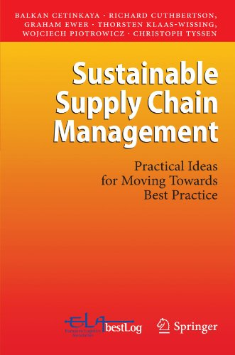 Sustainable Supply Chain Management Practical Ideas for Moving Towards Best Practice  2011 edition cover
