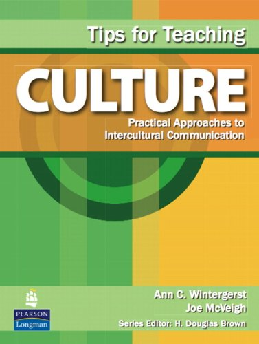 Tips for Teaching Culture Practical Approaches to Intercultural Communication  2010 edition cover