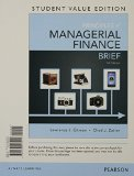 Principles of Managerial Finance, Brief, Student Value Edition  7th 2015 edition cover