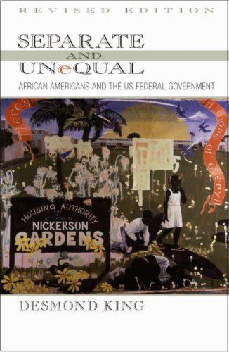 Separate and Unequal African Americans and the US Federal Government 2nd 2007 (Revised) edition cover