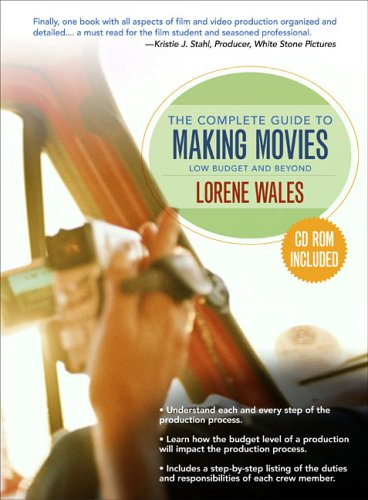 Complete Guide to Making a Movie Low Budget and Beyond N/A 9780205507221 Front Cover