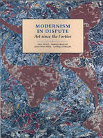 Modernism in Dispute Art since the Forties  1993 edition cover