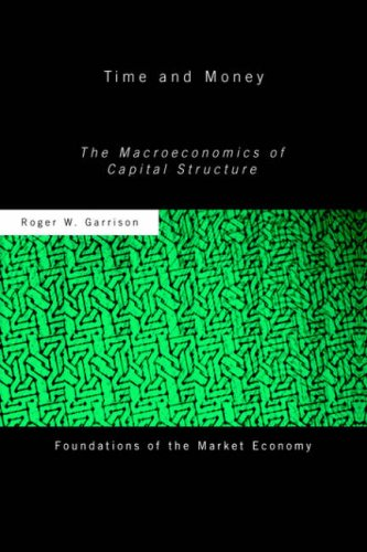 Time and Money The Macroeconomics of Capital Structure  2001 edition cover