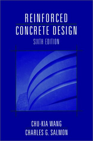 Reinforced Concrete Design  6th 1998 (Revised) 9780471364221 Front Cover