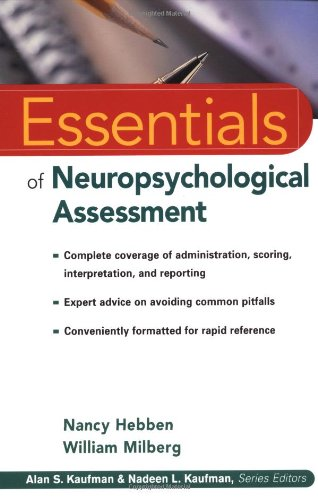 Essentials of Neuropsychological Assessment   2002 9780471405221 Front Cover