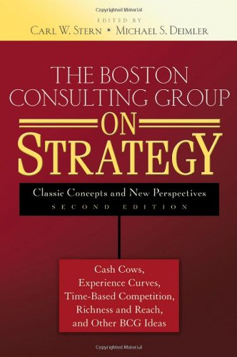 Boston Consulting Group on Strategy Classic Concepts and New Perspectives 2nd 2006 (Revised) edition cover