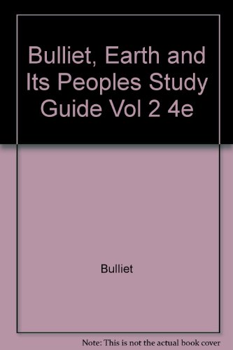 Earth and Its Peoples Study Guide 4th 2008 9780618789221 Front Cover