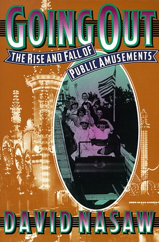 Going Out The Rise and Fall of Public Amusements  1993 edition cover